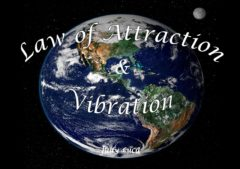 Law Of Attraction & Vibration